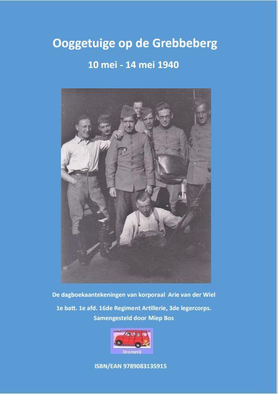 Voorkant van het boek: Ooggetuige op de Grebbeberg 10-14 mei 1940